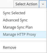 Select action -> Manage HTTP Proxy