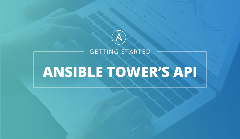 Ansible Tower のAPI
