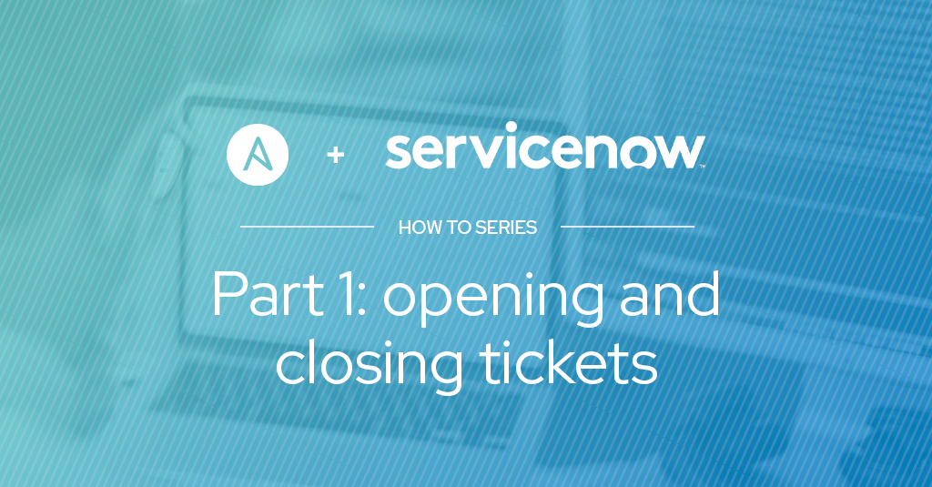 Ansible + ServiceNow パート 1