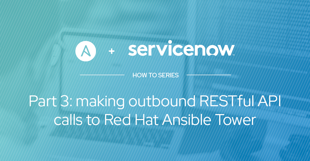 Ansible + ServiceNow パート 3