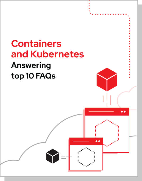containers and kubernetes top 10 faqs