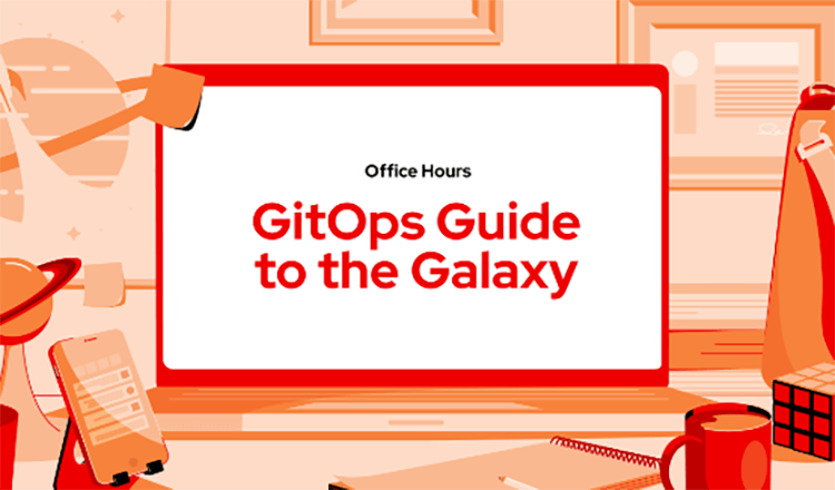 GitOps Guide to the Galaxy
