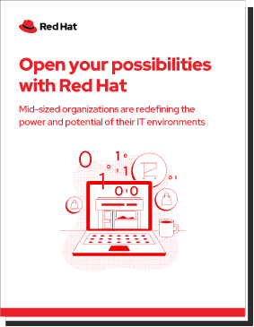 Open your possibilities with Red Hat