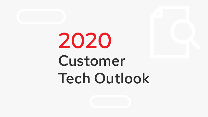 2020 Customer Tech Outlook