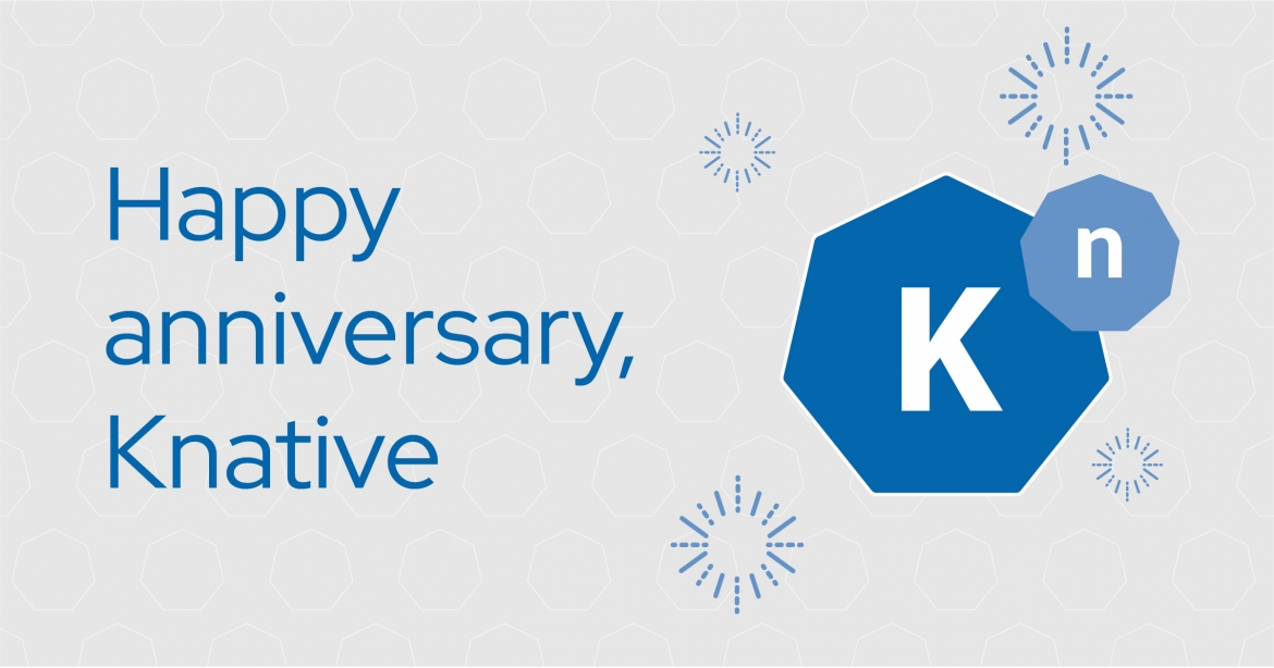 Knative's first year: Where it's at and what's next in serverless