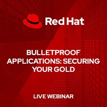 Bulletproof applications: Securing your gold