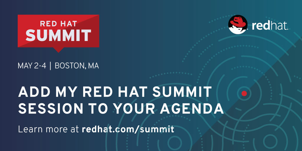 Add my Red Hat Summit session to your agenda
