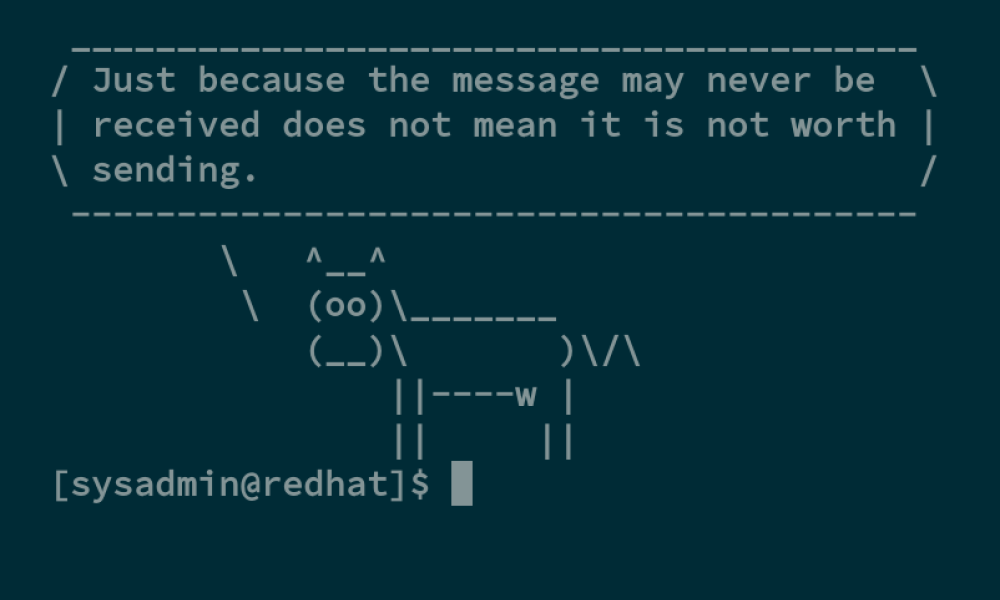 A cowsay message
